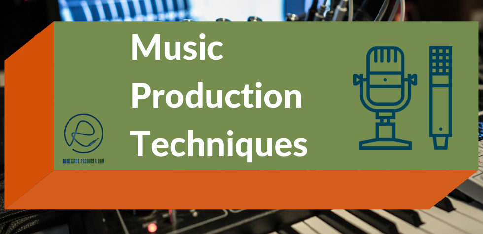 10 Electronic Music Production Techniques and Strategies