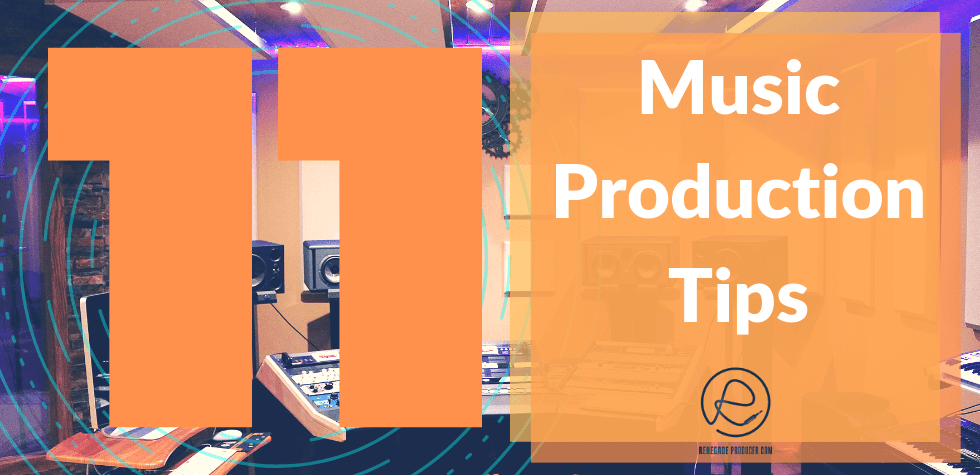 11 Music Production Tips Hero Image