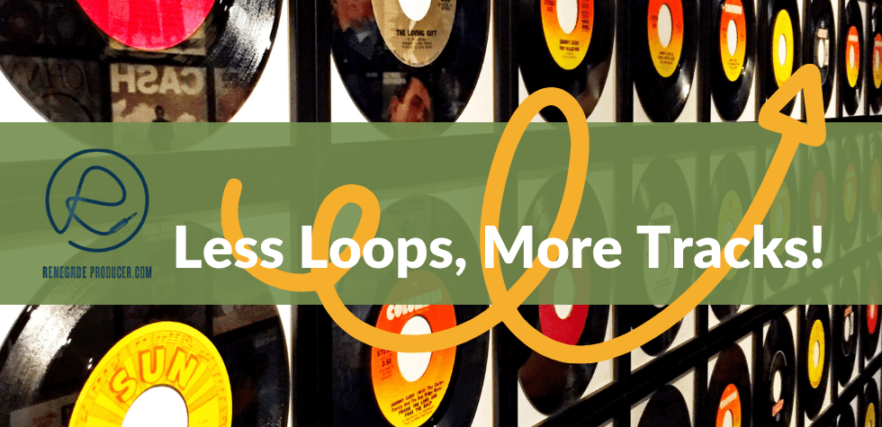 Make Track Not Loops Hero Image