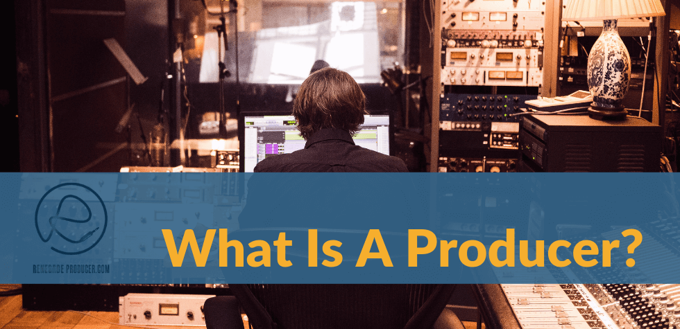 Producer in Studio - What is a producer? Hero Image