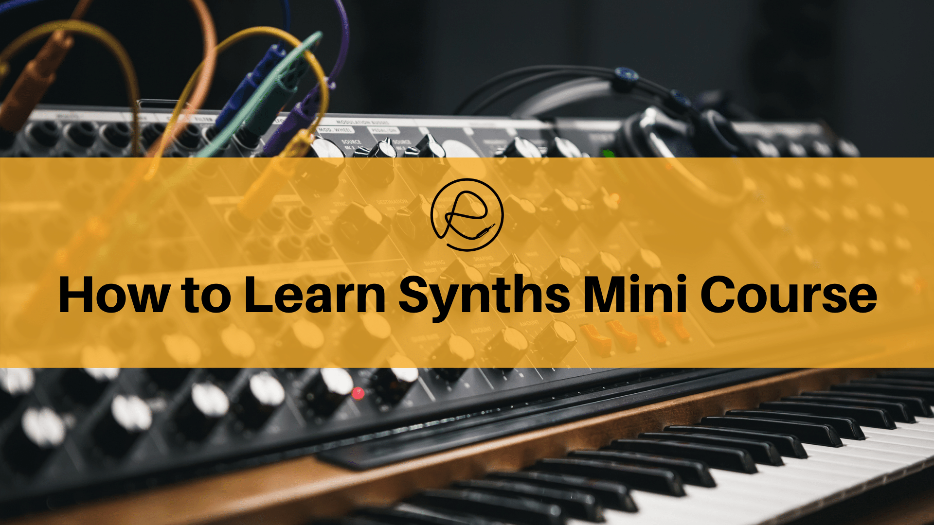 Synths Mini Course Cover
